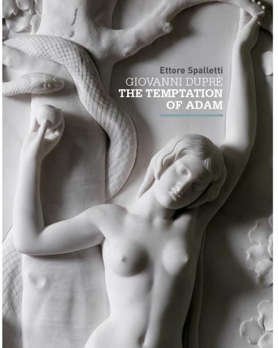 GIOVANNI DUPRÈ The Temptation of Adam Ettore Spalletti