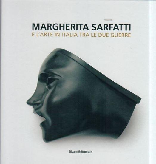 Margherita Sarfatti e l'arte in Italia tra le due guerre