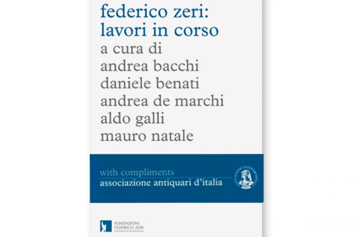 Federico Zeri: lavori in corso